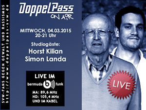 DoppelPass on Air: Studiogäste Horst Kilian und Simon Landa