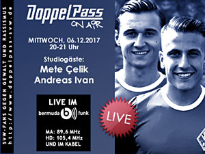 DoppelPass on Air: Studiogäste Mete Çelik und Andreas Ivan