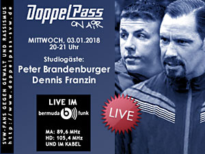 DoppelPass on Air: Studiogäste Peter Brandenburger und Dennis Franzin
