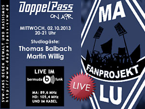 DoppelPass on Air: Studiogäste Thomas Balbach und Martin Willig (Fanprojekt MA/LU)