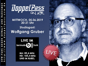DoppelPass on Air: Studiogast Wolfgang Gruber